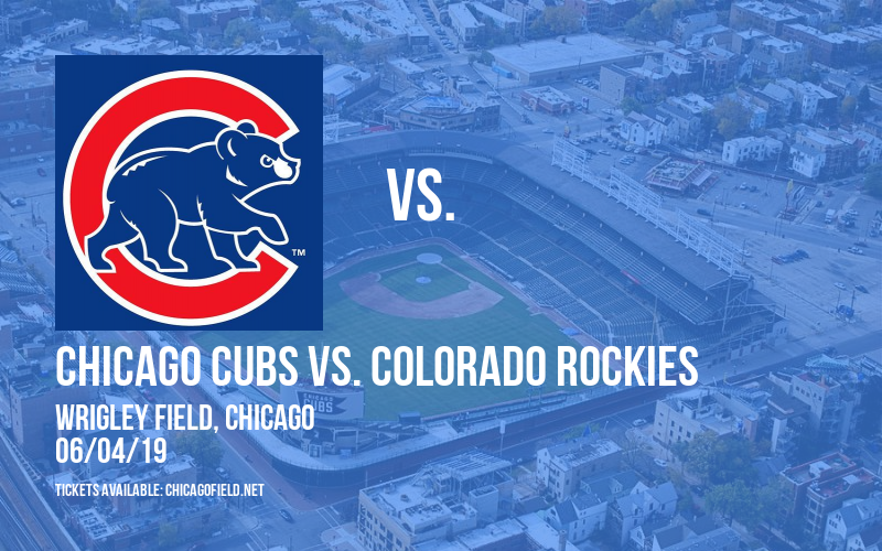 Chicago Cubs vs. Colorado Rockies at Wrigley Field