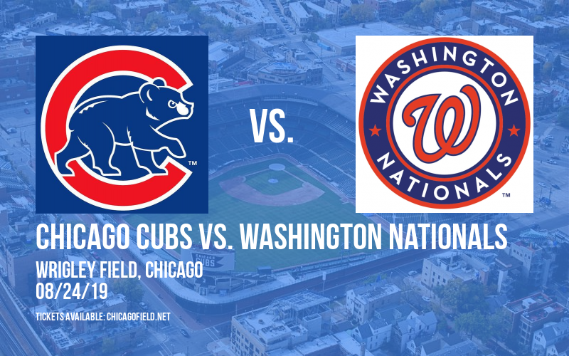 Chicago Cubs vs. Washington Nationals at Wrigley Field