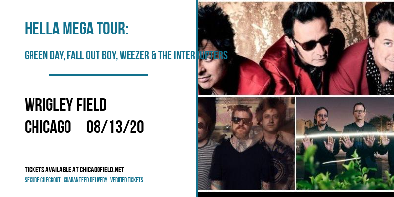 Hella Mega Tour: Green Day, Fall Out Boy, Weezer & The Interrupters [POSTPONED] at Wrigley Field