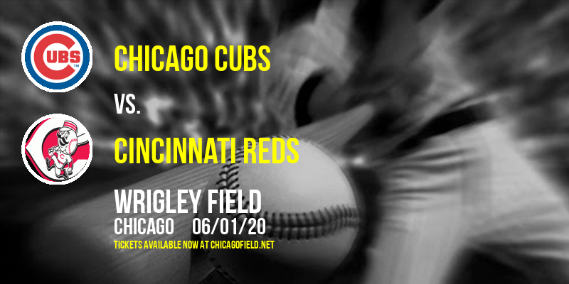Chicago Cubs vs. Cincinnati Reds [CANCELLED] at Wrigley Field