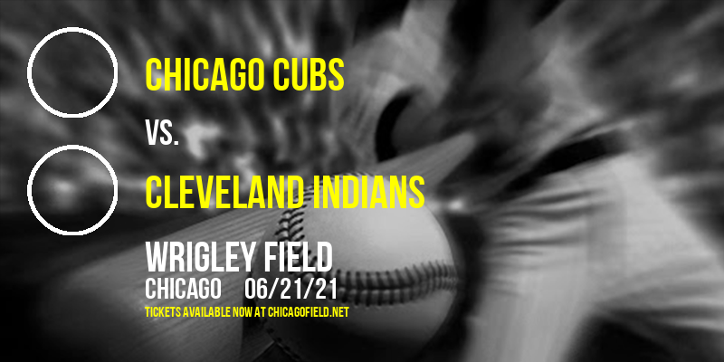 Chicago Cubs vs. Cleveland Indians at Wrigley Field