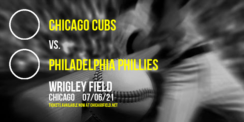 Chicago Cubs vs. Philadelphia Phillies at Wrigley Field
