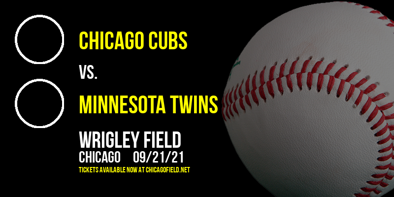 Chicago Cubs vs. Minnesota Twins at Wrigley Field