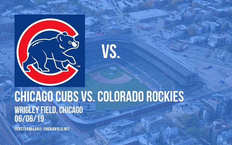 Chicago Cubs vs. Colorado Rockies at Wrigley Field