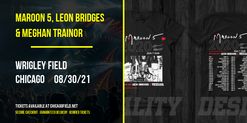 Maroon 5, Leon Bridges & Meghan Trainor at Wrigley Field