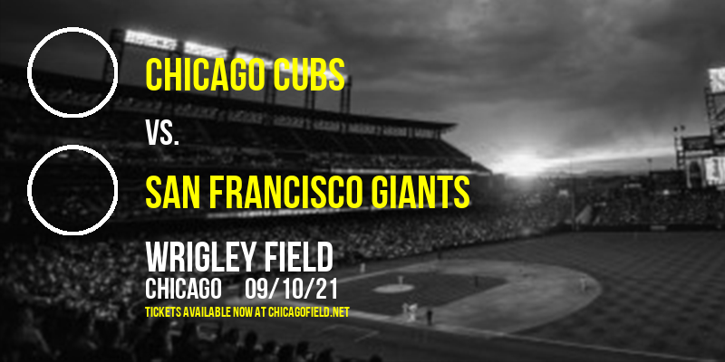 Chicago Cubs vs. San Francisco Giants at Wrigley Field