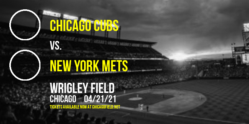 Chicago Cubs vs. New York Mets [CANCELLED] at Wrigley Field